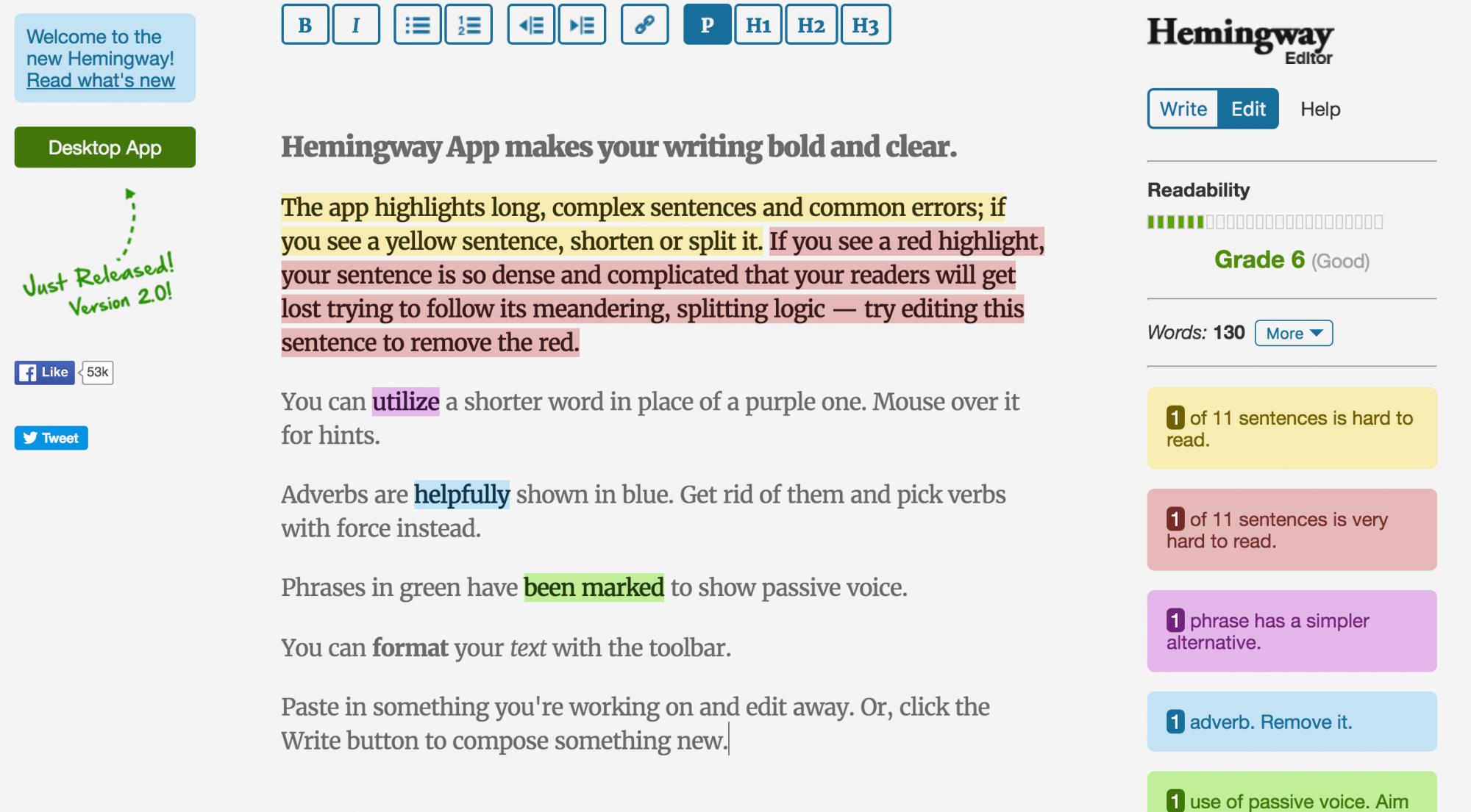 Hemingway App makes your writing bold and clear.