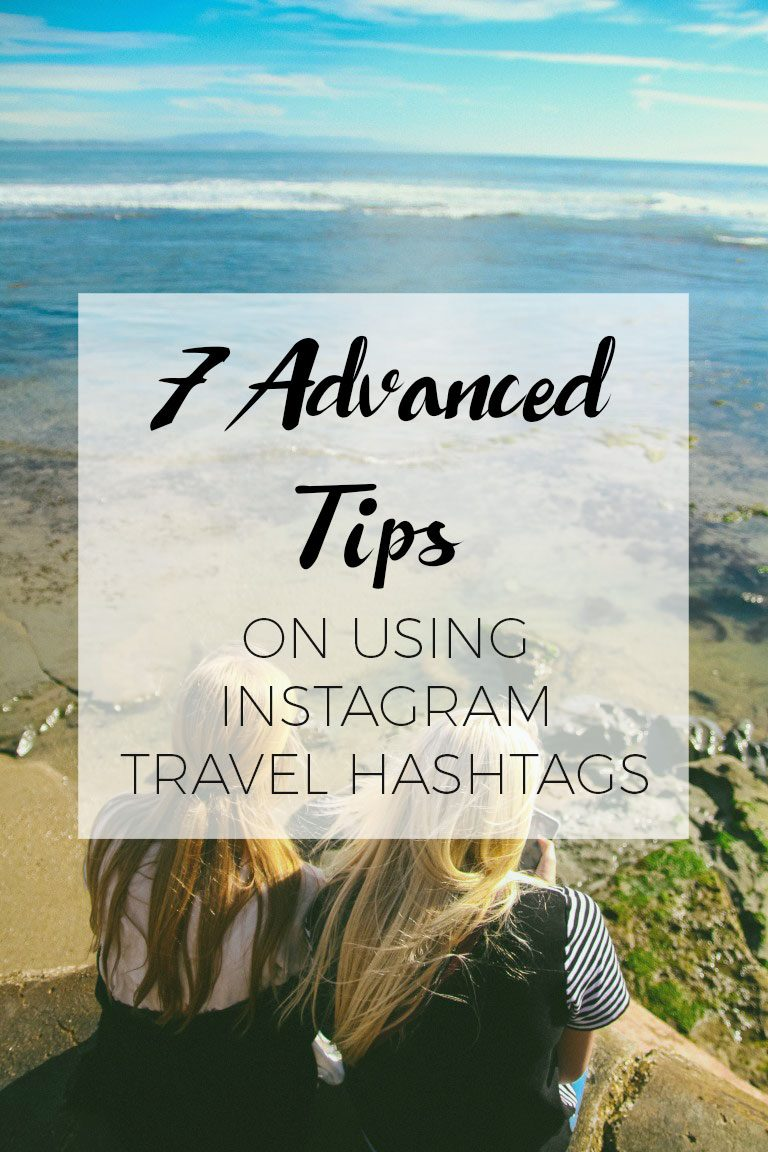 Follow these tips on how to strategically use the Instagram travel hashtags and get your photos out to a wider audience.