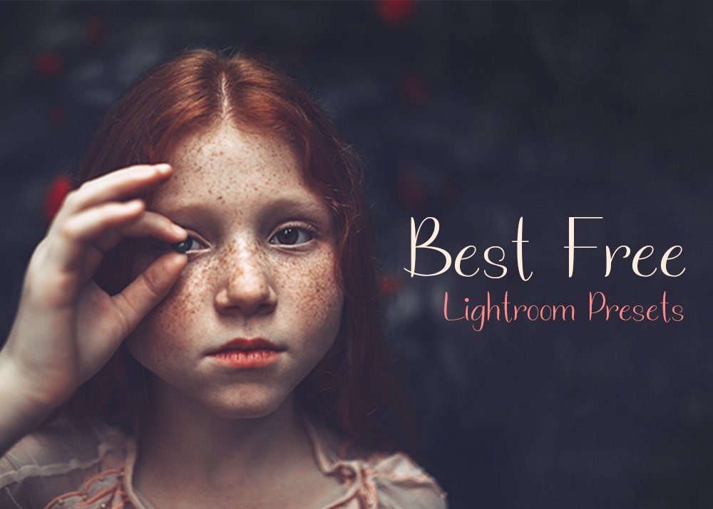 Best Free Lightroom Presets: Professional Collection 2018
